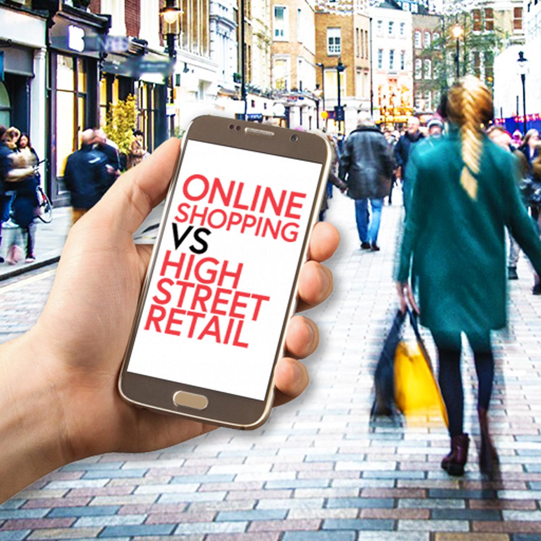 Online VS High Street Shopping